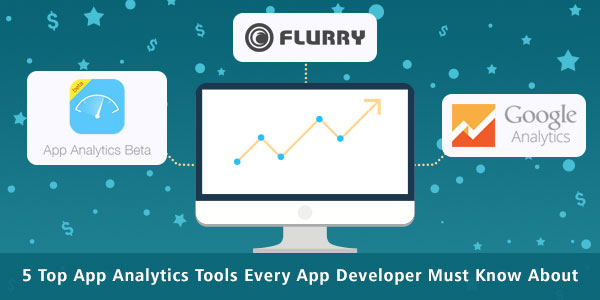 5 Top App Analytics Tools Every App Developer Must Know About