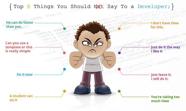 Top 8 Things You Should Not Say To A Developer