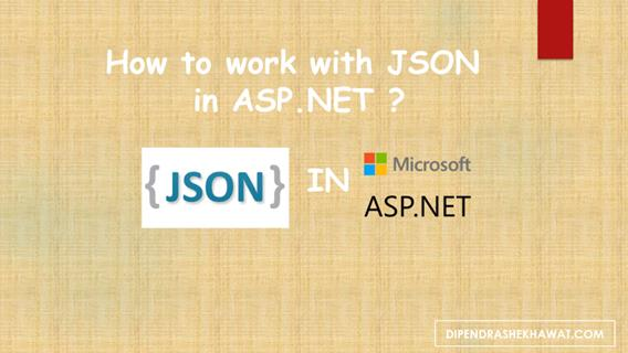 work with JSON in ASP.NET